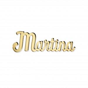 SCRITTA/SEGNAPOSTO*MARTINA*CM15,PLEXI SPECCH/ORO